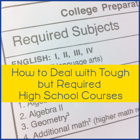 How to Deal with Tough but Required High School Courses