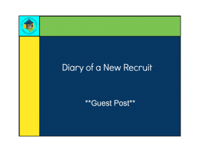 Diary of a New Recruit