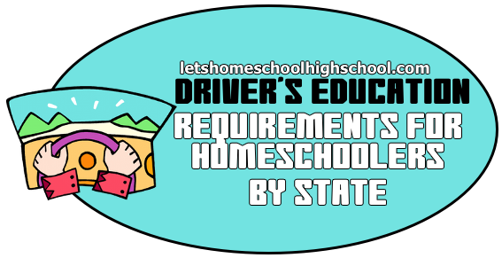 Drivers Ed Requirements for Homeschoolers by State