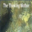 The Thinking Mother
