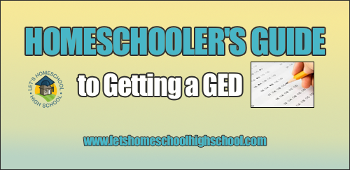 Homeschooler's Guide to Getting a GED
