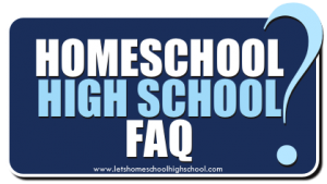 Homeschool High School FAQ