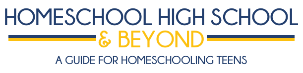 Homeschool High School and Beyond