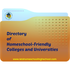 Directory of Homeschool-Friendly Colleges and Universities