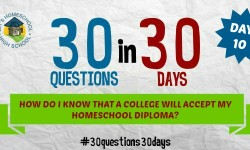 How do I know a College will accept my homeschool diploma?