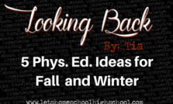 5 Phys. Ed. Ideas for Fall and Winter