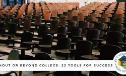 Without or Beyond College: 22 Tools for Success