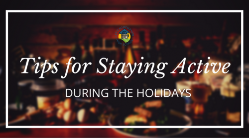 LHSHS Tips For Staying Active During the Holidays