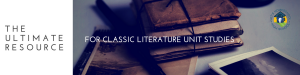 Ultimate Literature Unit Study