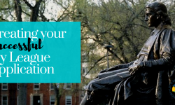 Creating Your Ivy League Application