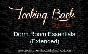 Dorm Room Essentials (Extended)