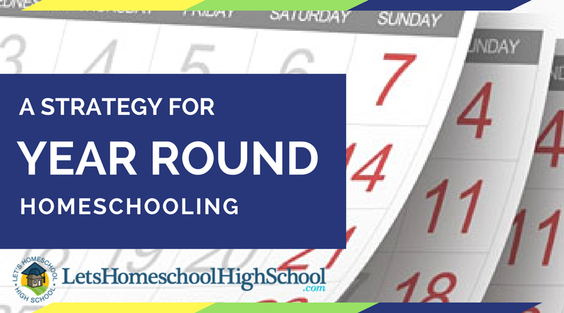 A Strategy for Year Round Homeschooling