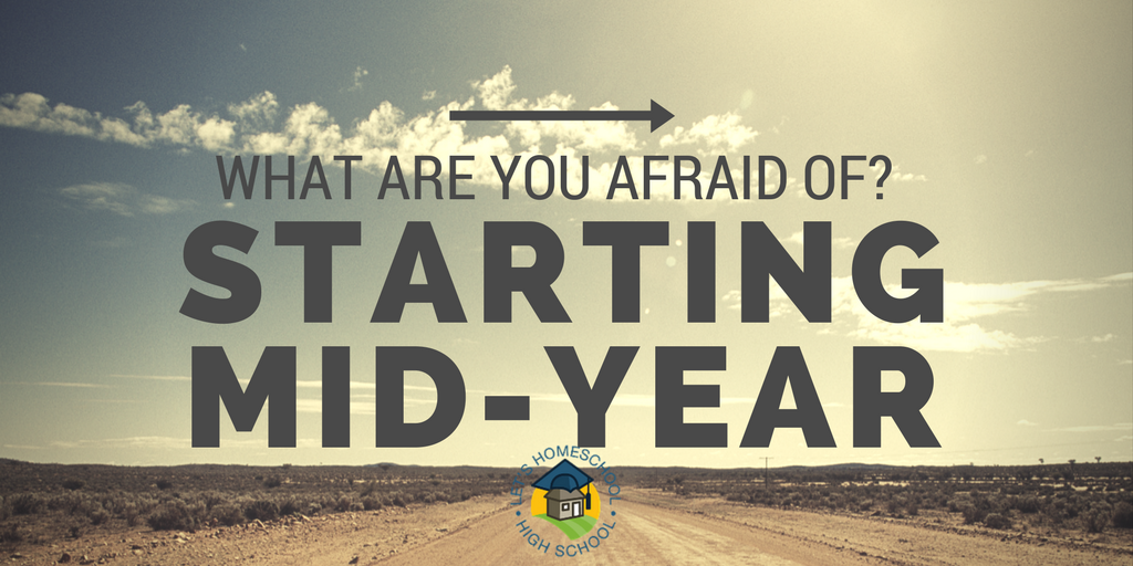 What are you afraid of? Starting Mid-Year?