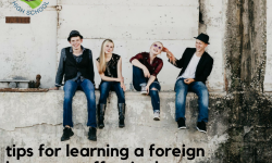 Tips for Learning A Foreign Language Effectively