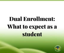 Dual Enrollment: What to Expect as a Student