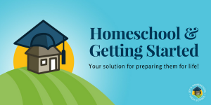 Homeschool and Getting Started