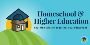 Homeschooling and Higher Education - free solutions to help you move on!