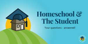 Homeschool and the Student