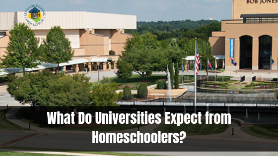 What Do Universities Expect from Homeschoolers?