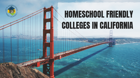Homeschool Friendly Colleges in California